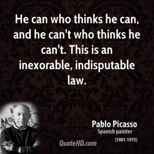 pablo-picasso-artist-he-can-who-thinks-he-can-and-he-cant-who-thinks-he-cant-this-is